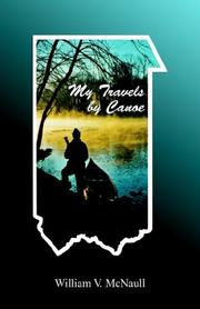 Cover of: My Travels By Canoe