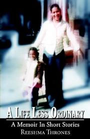 Cover of: A Life Less Ordinary A Memoir In Short Stories