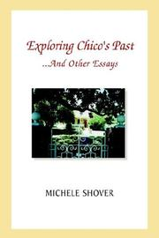 Cover of: Exploring Chico's Past And Other Essays