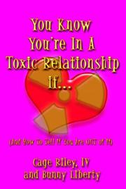 Cover of: You Know You're in a Toxic Relationship