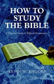 Cover of: How to Study the Bible | Kevin Rhodes