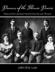 Cover of: Pioneers of the Illinois Prairie