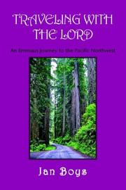 Cover of: TRAVELING WITH THE LORD