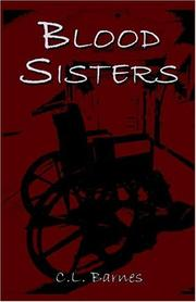 Cover of: Blood Sisters | C.L. Barnes