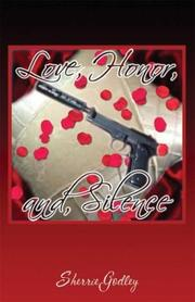 Cover of: Love, Honor and Silence
