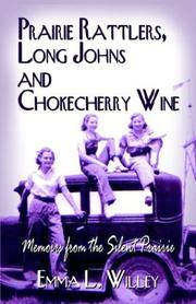 Cover of: Prairie Rattlers, Long Johns and Chokecherry Wine