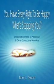 Cover of: You Have Every Right To Be Happy-What's Stopping You?