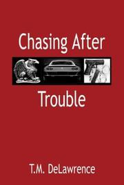 Cover of: Chasing After Trouble
