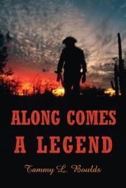 Cover of: Along Comes A Legend