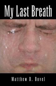 Cover of: My Last Breath | Matthew D. Dovel