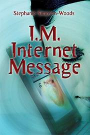 Cover of: I.M. Internet Message
