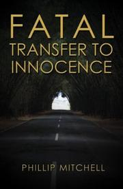 Cover of: Fatal Transfer To Innocence