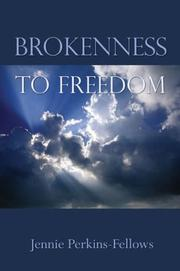 Cover of: Brokenness to Freedoma