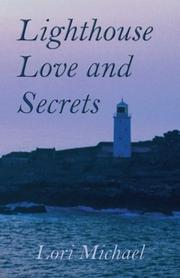 Cover of: Lighthouse Love and Secrets