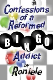 Cover of: Confessions of a Reformed Bingo Addict
