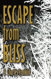 Cover of: Escape from Bliss