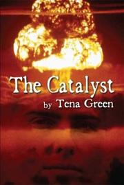 Cover of: The Catalyst