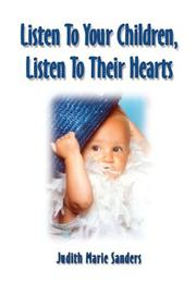 Cover of: Listen to Your Children, Listen to Their Hearts