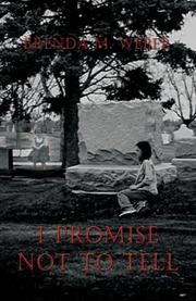 Cover of: I Promise Not To Tell