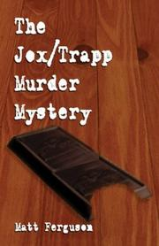 Cover of: The Jox/Trapp Murder Mystery