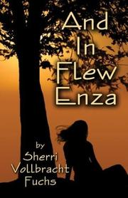 Cover of: And in Flew Enzaa