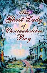 Cover of: The Ghost Lady of Choctawhatchee Bay
