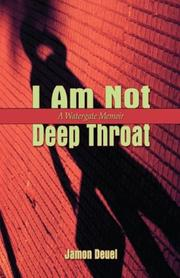Cover of: I Am Not Deep Throat