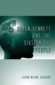 Cover of: Simon Bennett and the Sixteen-Bit People