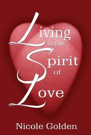 Cover of: Living in the Spirit of Love