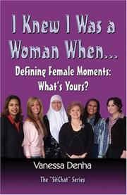 Cover of: I Knew I Was A Woman When: Defining Female Moments