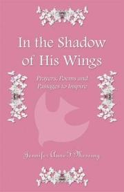 Cover of: In the Shadow of His Wings