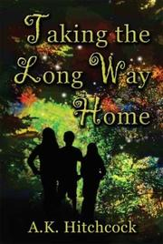 Cover of: Taking the Long Way Home