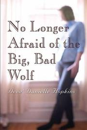 Cover of: No Longer Afraid of the Big, Bad Wolfe