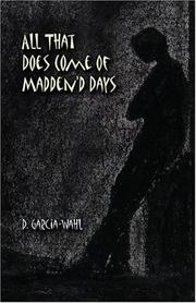Cover of: All That Does Come of Madden'd Days