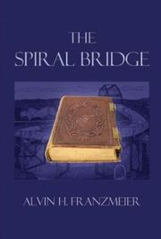 Cover of: The Spiral Bridge