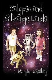 Cover of: Calypso and Strange Lands | Marylou Wheatley