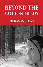 Cover of: Beyond the Cotton Fields