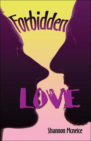 Cover of: Forbidden Love  | Shannon Mcneice