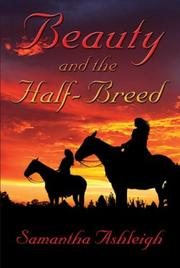 Cover of: Beauty And The Half-breed