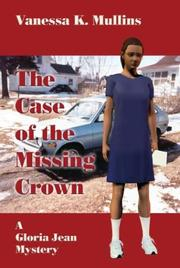 Cover of: The Case of the Missing Crown