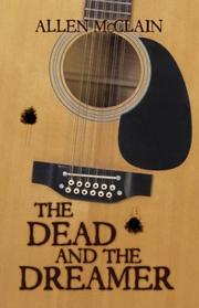 Cover of: The Dead & The Dreamer