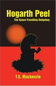 Cover of: Hogarth Peel, the Space Travelling Hedgehog