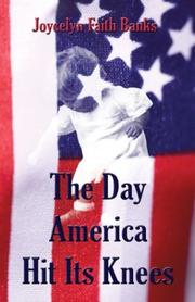 Cover of: The Day America Hit Its Knees
