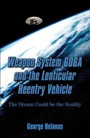Cover of: Weapon System 606a And The Lenticular Reentry Vehicle