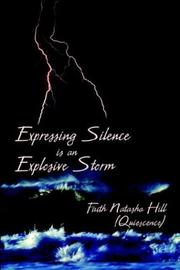 Cover of: Expressing Silence Is An Explosive Storm