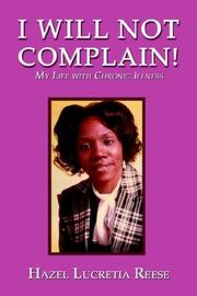 Cover of: I Will Not Complain