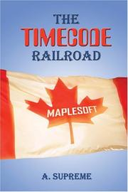 Cover of: The Timecode Railroad