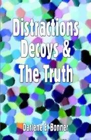 Cover of: Distractions, Decoys & The Truth