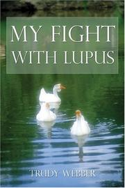 Cover of: My Fight With Lupus
