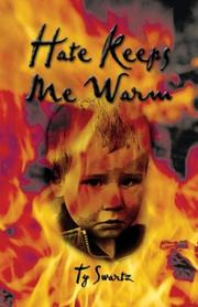 Cover of: Hate Keeps Me Warm